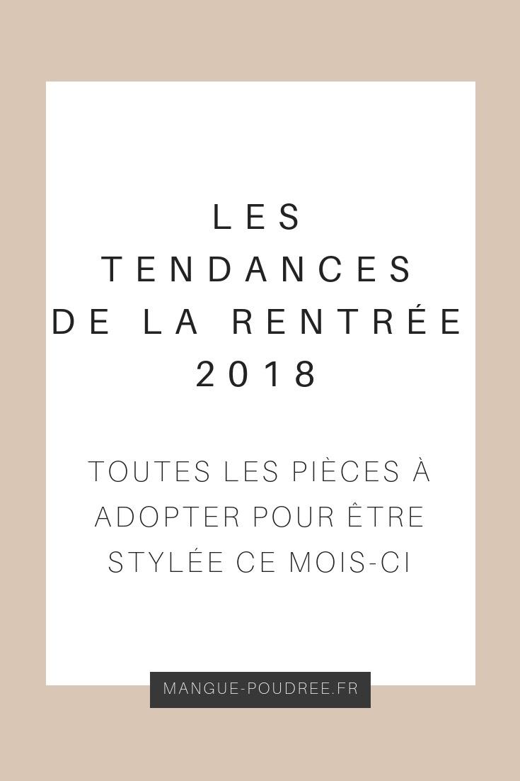 les tendances de la rentrée 02 - Mangue Poudrée - Blog beauté, mode & lifestyle - pinterest