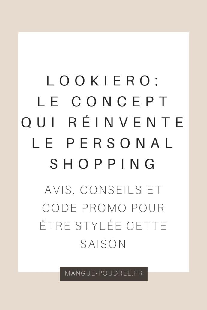 Avis Sur Lookiero Mangue Poudrée Blog Beauté Mode Lifestyle