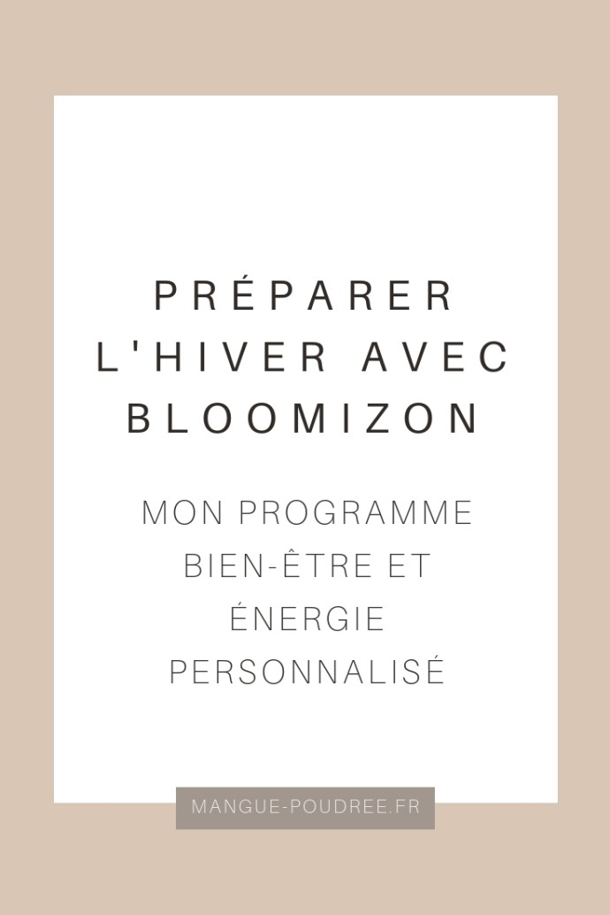 Bloomizon - Blog Mangue Poudrée - Blog beauté et lifestyle à Reims - 01