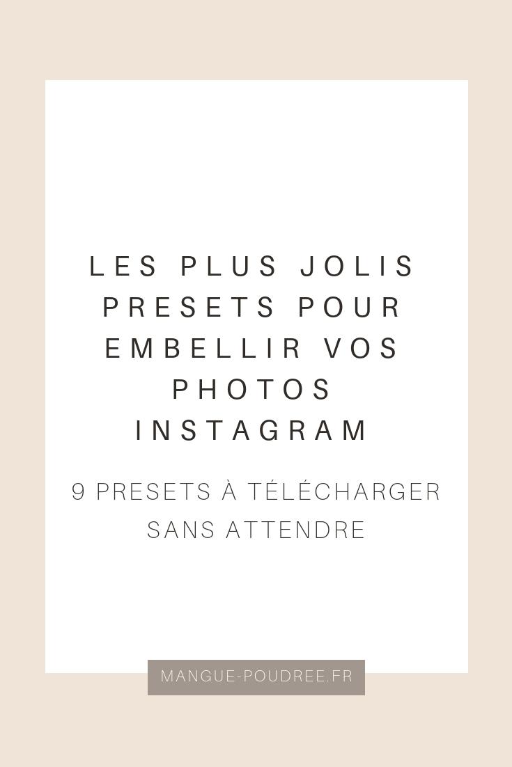 Les plus jolis presets pour embellir vos photos Instagram - Mangue ... 248afceeb71