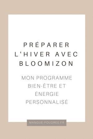 Bloomizon - Blog Mangue Poudrée - Blog beauté et lifestyle à Reims - 01