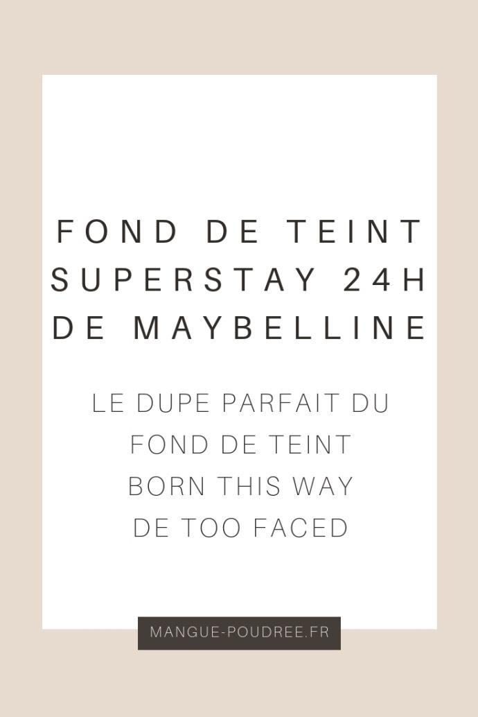 Fond de teint SuperStay 24h de Maybelline - Blog Mangue Poudrée - Blog beauté mode et lifestyle - pinterest