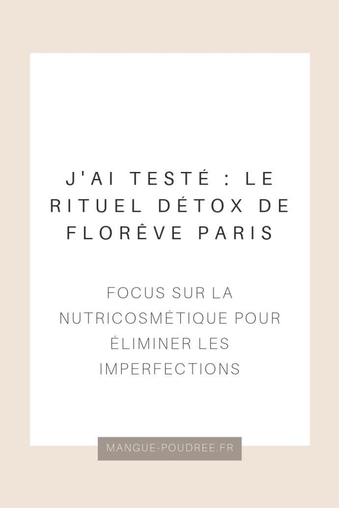 Avis Florêve Paris nutricosmétique imperfections - Blog Mangue Poudrée - Blog beauté & lifestyle à Reims - 13