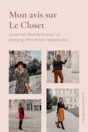 Avis Le Closet louer ses vetements dressin infini et eco-responsable - Blog Mangue Poudrée - Blog mode et lifestyle à reims influenceuse - Pinterest 02