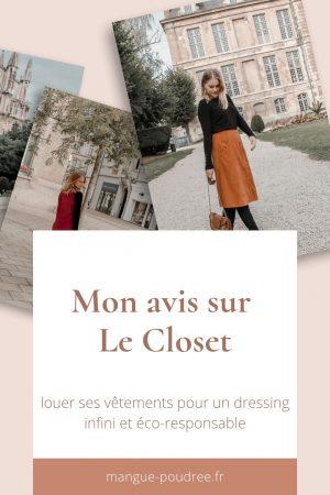 Avis Le Closet louer ses vetements dressin infini et eco-responsable - Blog Mangue Poudrée - Blog mode et lifestyle à reims influenceuse - Pinterest 03