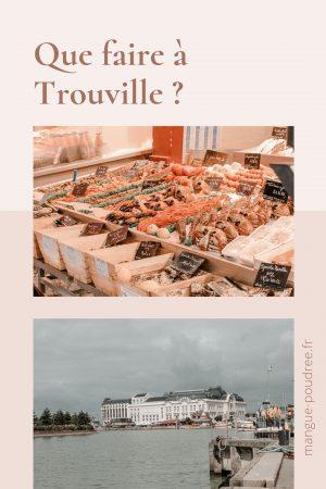 Que faire à Deauville et Trouvuille en 1 week-end ? - Blog Mangue Poudrée - Blog beauté et lifestyle à Reims Paris influenceuse 24