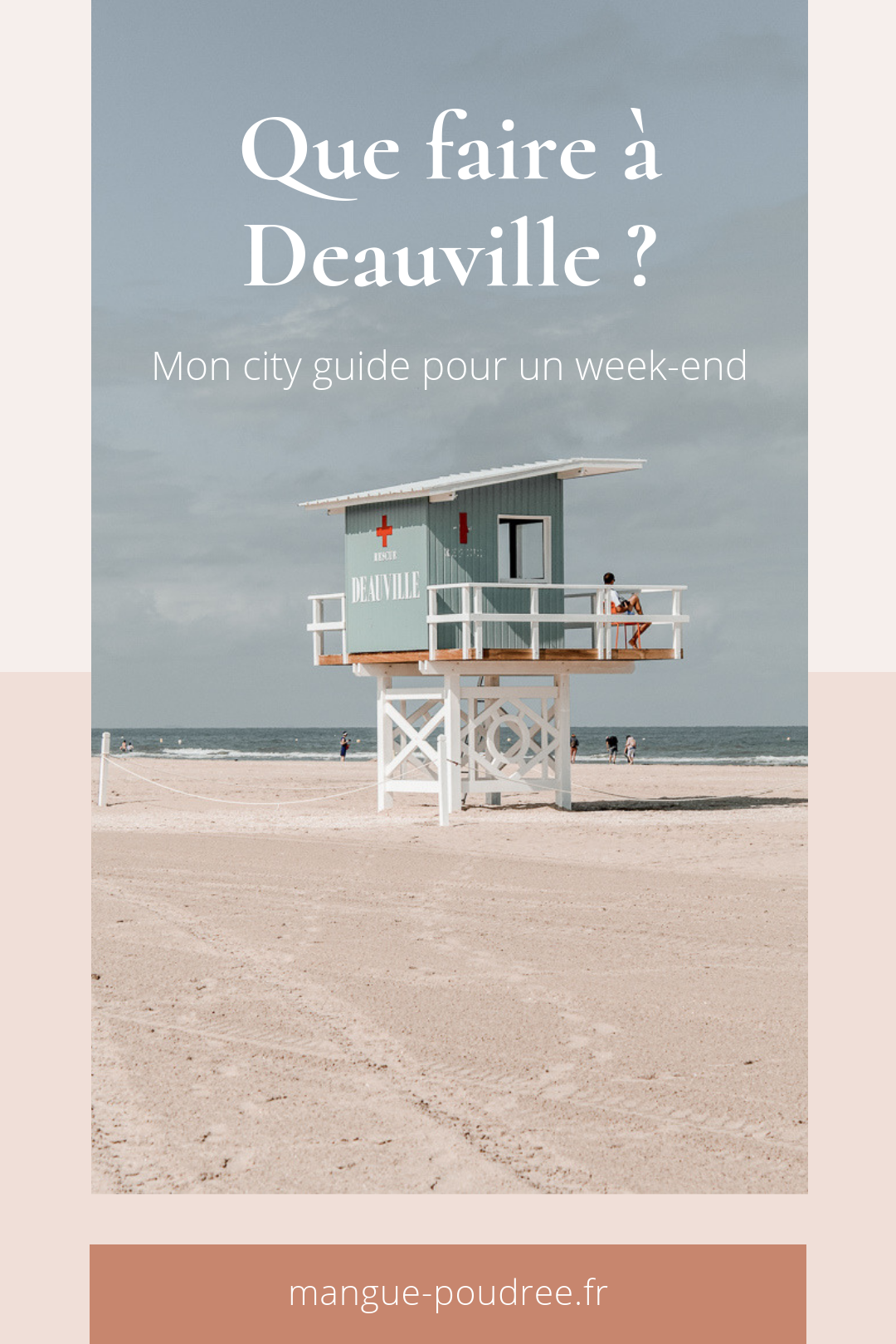 Que faire à Deauville et Trouvuille en 1 week-end ? - Blog Mangue Poudrée - Blog beauté et lifestyle à Reims Paris influenceuse
