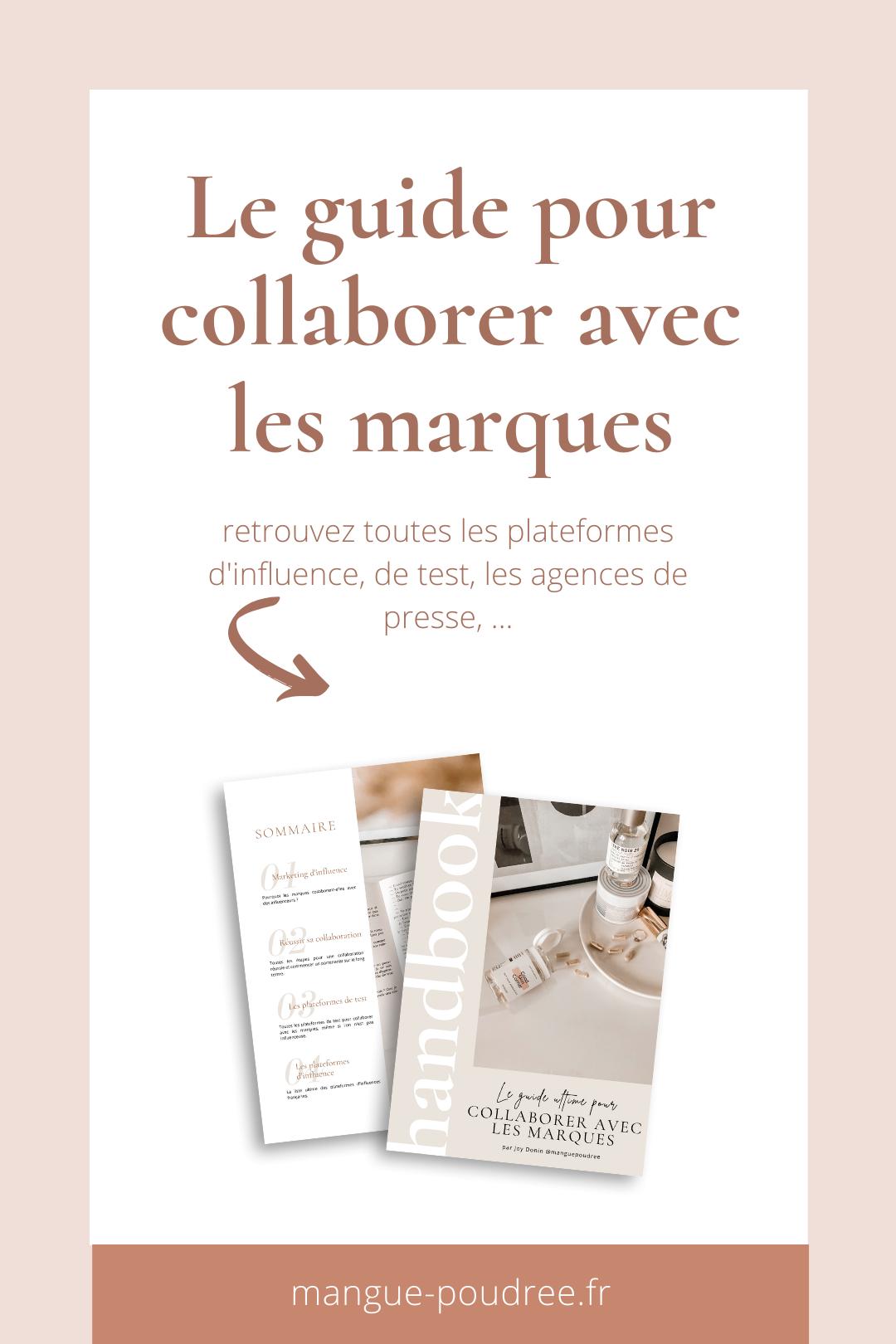 Comment collaborer avec les marques guide e-book - Blog Mangue Poudree - Blog mode et lifestyle a reims paris influenceuse - pinterest 01