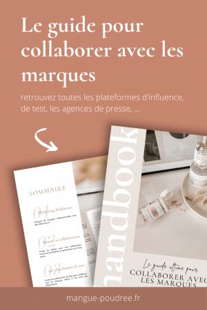 Comment collaborer avec les marques guide e-book - Blog Mangue Poudree - Blog mode et lifestyle a reims paris influenceuse - pinterest 02